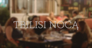 tbilisi-noca-zycie-nocne-film